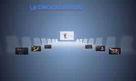 LA DROGADICION