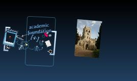 Copy of academic foundation