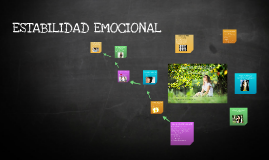 Copy of Estabilidad Emocional