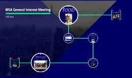 MSA General Interest Meeting