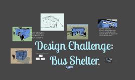 Design Challenge - Bus Shelter