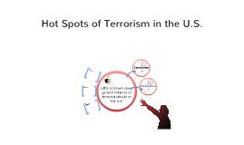 Hot Spots of Terrorism in the U.S.