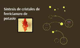 Sintesis de cristales de ferrocianuro de potasio
