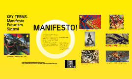 Futurism and Manifestos