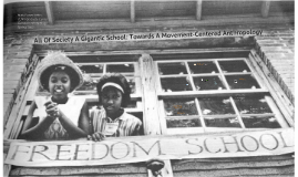 Copy of All Of Society A Gigantic School: Towards A Movement-Centered Anthropology