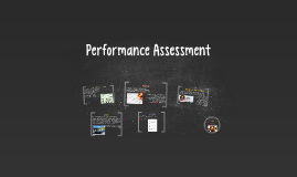 Copy of Performance Assessment