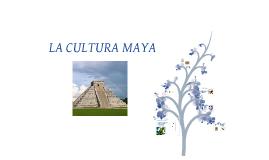 Copy of La cultura maya