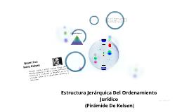 Estrutura Jerarquica Del Ordenamiento Juridico (Piramide De Kelsen)