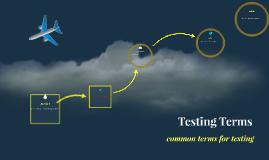 Testing Terms
