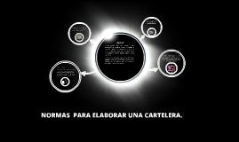 Copy of NORMAS DE DISEÑO PARA ELABORAR CARTELERAS.