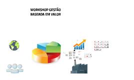 02/09/17 Workshop P3 e P4 NST - Valore Brasil