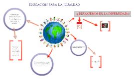 EDUCACIÓN PARA LA IGUALDAD