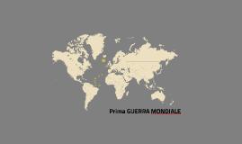 Copy of Prima GUERRA MONDIALE