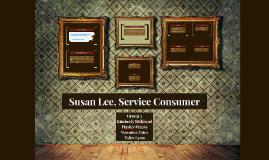 Copy of Susan Lee, Service Consumer