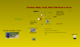 Copy of Zombies: Myth, Truth, What You Need to Know