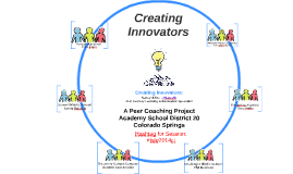 Copy of Creating Innovators