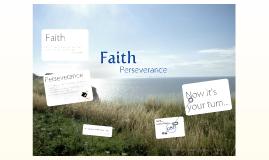 Faith - Preseverance