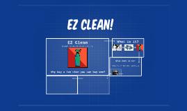Ez clean!
