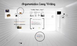 Copy of ELA 7 Argumentative Essay Writing
