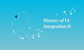 History of EU Integration II