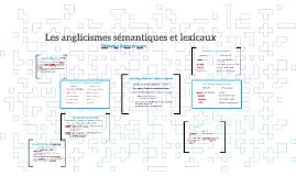 Les anglicismes sémantiques et lexicaux