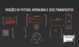 POSIÇÕES DO FUTEBOL AMERICANO E SEUS FUNDAMENTOS