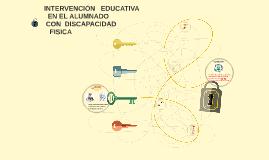 INTERVENCIÓN EDUCATIVA  EN EL ALUMNADO  CON DISCAPACIDAD FIS