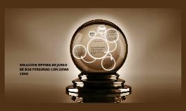 Copy of SOLUCION OPTIMA DE JUEGO DE DOS PERSONAS CON SUMA CERO