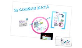 Copy of EL COSMOS MAYA