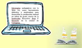 Estrategías pedagógicas con la Web 2.6, como herramienta did