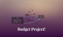 Budget Project!