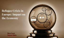 Refugee Crisis in Europe: Impact on the Economy