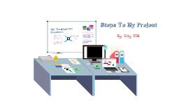 Steps to my video - ICT Presentation