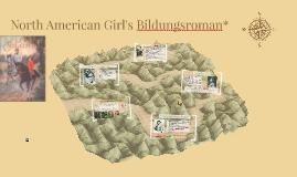 North American Girl's Bildungsroman