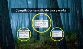 Compilador sencillo de una pasada