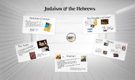 Judaism & the Hebrews