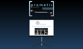 Multi-Media in Prezi, Unedited (PrometisDesign.com)