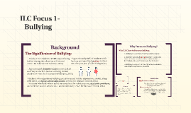 ILC Focus 1: Bullying