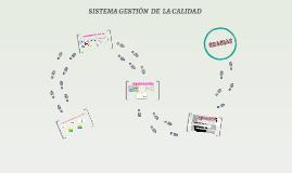 SISTEMA GESTIÓN  DE CALIDAD