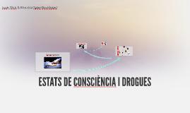 ESTATS DE CONSCIÈNCIA I DROGUES