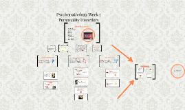 2016Psychopathology Week 7: Personality Disorders
