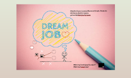 Lekcja otwarta Ideas for a lesson or a series of lessons on the topic DREAM JOBS