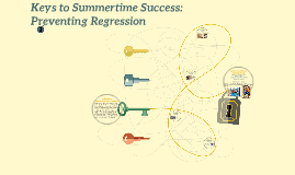 Keys to Summertime Success