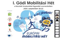 I. Gödi Mobilitási Hét