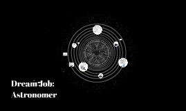 Dream Job: Astronomer
