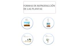 Formas de reproducción de las plantas
