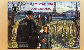 LA AMISTAD CON DON CALOSSO