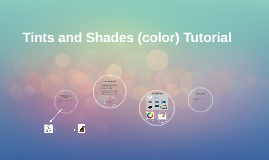 Tints and Shades (color) Tutorial
