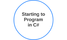 Starting to program in C#
