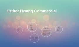 Esther Hwang Commercial